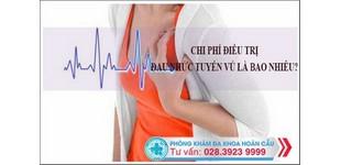 Chi phí điều trị đau nhức tuyến vú là bao nhiêu?
