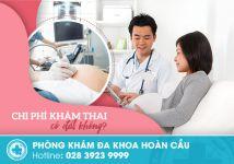 Chi phí khám thai có đắt không?