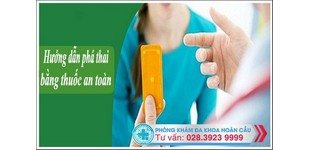 Đa Khoa Hoàn Cầu - hướng dẫn cách phá thai bằng thuốc