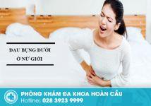 Đau bụng dưới dấu hiệu cảnh báo nhiều bệnh lí phụ khoa gây vô sinh ở nữ