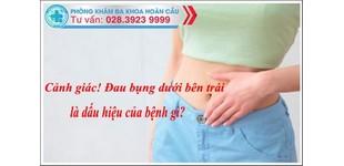 Đau bụng dưới bên trái ở nữ giới là bệnh gì?