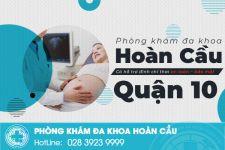 Phòng khám thai quận 10 uy tín đáng tin cậy