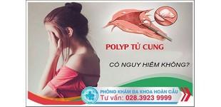 Polyp cổ tử cung: Nguyên nhân, biểu hiện và cách chữa trị hiệu quả