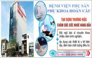Lựa chọn bệnh viện phụ sản Sài Gòn uy tín và tốt nhất